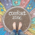 Stepping Out Comfort Zone